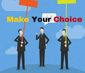 Make your choice!!!
